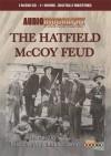 The Hatfield McCoy Feud - Jimmy Gray, Joe Loesch, Lori Loesch