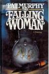 The Falling Woman - Pat Murphy