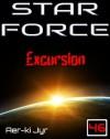 Star Force: Excursion (SF46) - Aer-ki Jyr