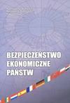 Bezpieczeństwo ekonomiczne państw - Tadeusz Guz, Kazimierz A. Kłosiński, Paweł Marzec