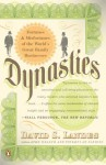 Dynasties: Fortunes and Misfortunes of the World's Great Family Businesses - David S. Landes