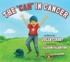 "The ""Can"" in Cancer - Julia Cook, Allison Valentine"