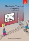 The Music Teacher's Companion: A Practical Guide - Paul Harris, Richard Crozier
