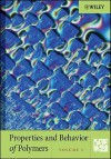 Properties and Behavior of Polymers - John Wiley & Sons, Inc.