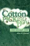 Cotton Picking Boy: 1932 Through 1936 - Alvin Clement