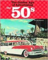The Golden Age of Advertising the 50s - Jim Heimann
