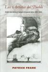 Los Artistas del Pueblo: Prints and Workers' Culture in Buenos Aires, 1917-1935 - Patrick Frank
