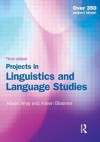 Projects in Linguistics and Language Studies - Alison Wray, Aileen Bloomer