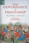 The Governance of Friendship: Law and Gender in the Decameron - Michael Sherberg