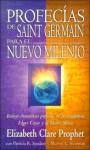 Profecias de Saint Germain Para el Nuevo Milenio - Elizabeth Clare Prophet