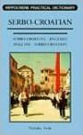 Serbo-Croatian-English, English-Serbo-Croatian Dictionary - Nicholas Awde