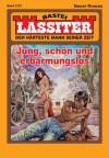 Lassiter - Folge 2127: Jung, schön und erbarmungslos (German Edition) - Jack Slade