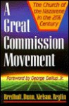 A Great Commission Movement: The Church of the Nazarene in the 21st Century - Russell D. Bredholt, Russell D. Bredholt