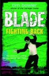 Blade: Fighting Back - Tim Bowler