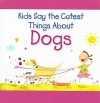 Kids Say the Cutest Things about Dogs - Amanda Haley, Lou Weber