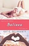 Believe - Katie Delahanty