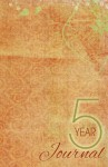 5 Year Journal - Sheralyn Pratt