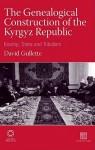 The Genealogical Construction Of The Kyrgyz Republic (Inner Asia) - David Gullette, David Gullette University of Cambridge