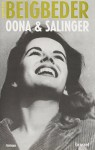 Oona & Salinger: roman (French Edition) by Frederic Beigbeder (2014) Paperback - Frederic Beigbeder