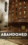 ABANDONED: Three Short Stories - Jim Heskett
