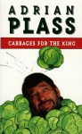 Cabbages For King - Adrian Plass