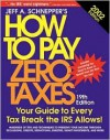 How to Pay Zero Taxes 2002 - Jeff Schnepper