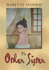 The Other Sister - Nanette Spurway