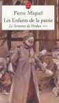 Les Enfants de la Patrie: Le Serment de Verdun - Pierre Miquel
