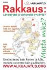 Rakkaus: Läheisyyttä ja särkyneitä sydämiä? (Finnish Edition) - Hannu Hannu
