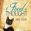 Food for Thought - Amy Lane, Philip Alces