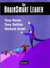 The Brain Smart Leader - Tony Buzan, Richard Israel, Tony Dottino