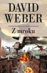 Z mroku - David Weber, Jarosław Rybski