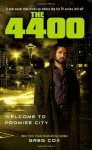 The 4400: Welcome to Promise City - Greg Cox