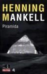Piramida - Henning Mankell