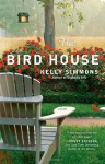 The Bird House - Kelly Simmons