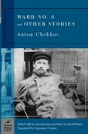 Ward Six and Other Stories - Anton Chekhov, Ann Dunnigan