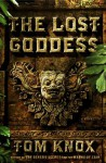 The Lost Goddess - Tom Knox