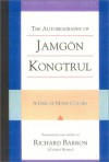 The Autobiography Of Jamgon Kongtrul: A Gem Of Many Colors (Tsadra) - Richard Barron
