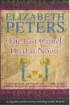 The Last Camel Died at Noon (Audio) - Elizabeth Peters, Barbara Rosenblat