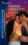 Through Jenna's Eyes - Kristi Gold