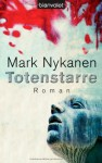 Totenstarre - Mark Nykanen