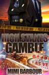 High Stakes Gamble - Mimi Barbour