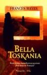 Bella Toskania - Frances Mayes