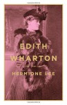 Edith Wharton - Hermione Lee