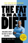 The Fat Smash Diet: The Last Diet You'll Ever Need - Ian K. Smith