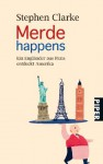 Merde Happens - Stephen Clarke, Gerlinde Schermer-Rauwolf, Thomas Wollermann