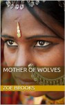 Mother Of Wolves - Zoe Brooks