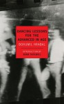 Dancing Lessons for the Advanced in Age - Bohumil Hrabal, Adam Thirlwell, Michael Henry Heim