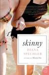 Skinny - Diana Spechler