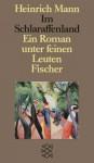 Im Schlaraffenland - Heinrich Mann
